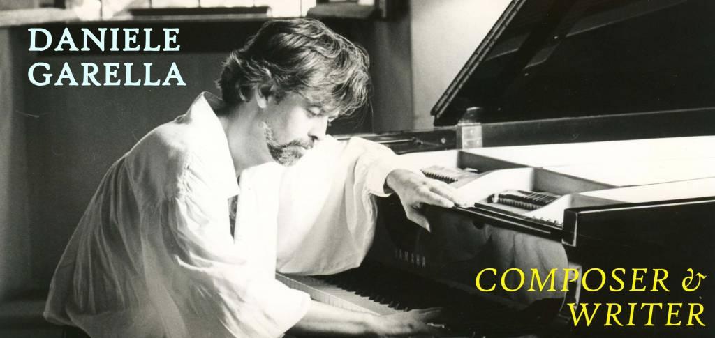 Daniele Garella compositore e scrittore